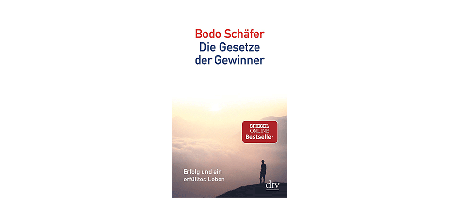 , Die Gesetze der Gewinner – Boris Grundl & Bodo Schäfer,