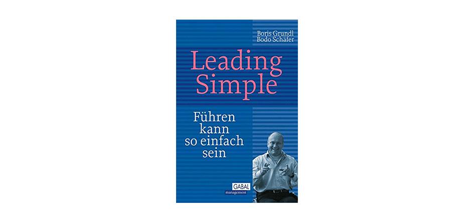 Leading Simple – Bodo Schäfer